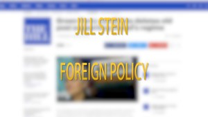 Video: Jill Stein on Foreign Policy
