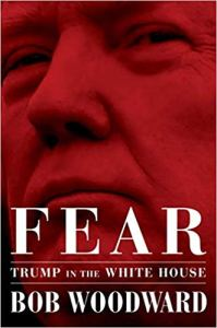 Cover of Woodward book, Fear: Trump in the White House