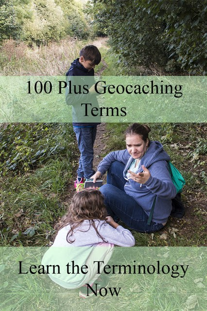 100 Plus Geocaching Terms - learn some of the more technical terms