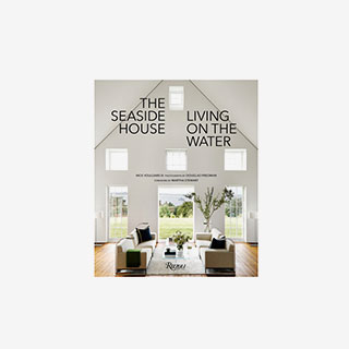 The Seaside House: Living on the Water Coffee Table Book - View the VIBE
