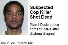 suspected-cop-killer-shot-dead