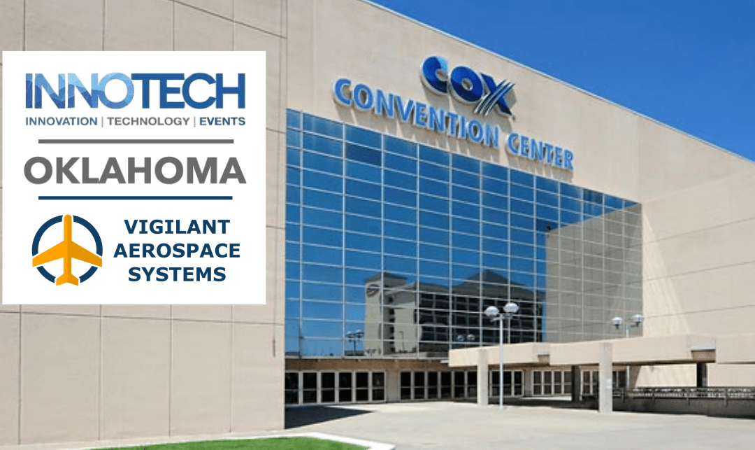 Vigilant Aerospace Presenting at INNOTECH Oklahoma Beta Summit
