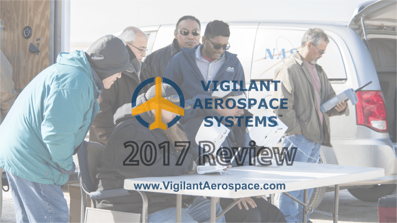 Vigilant Aerospace End-of-Year 2017 Review Video (2 min. 30 sec)