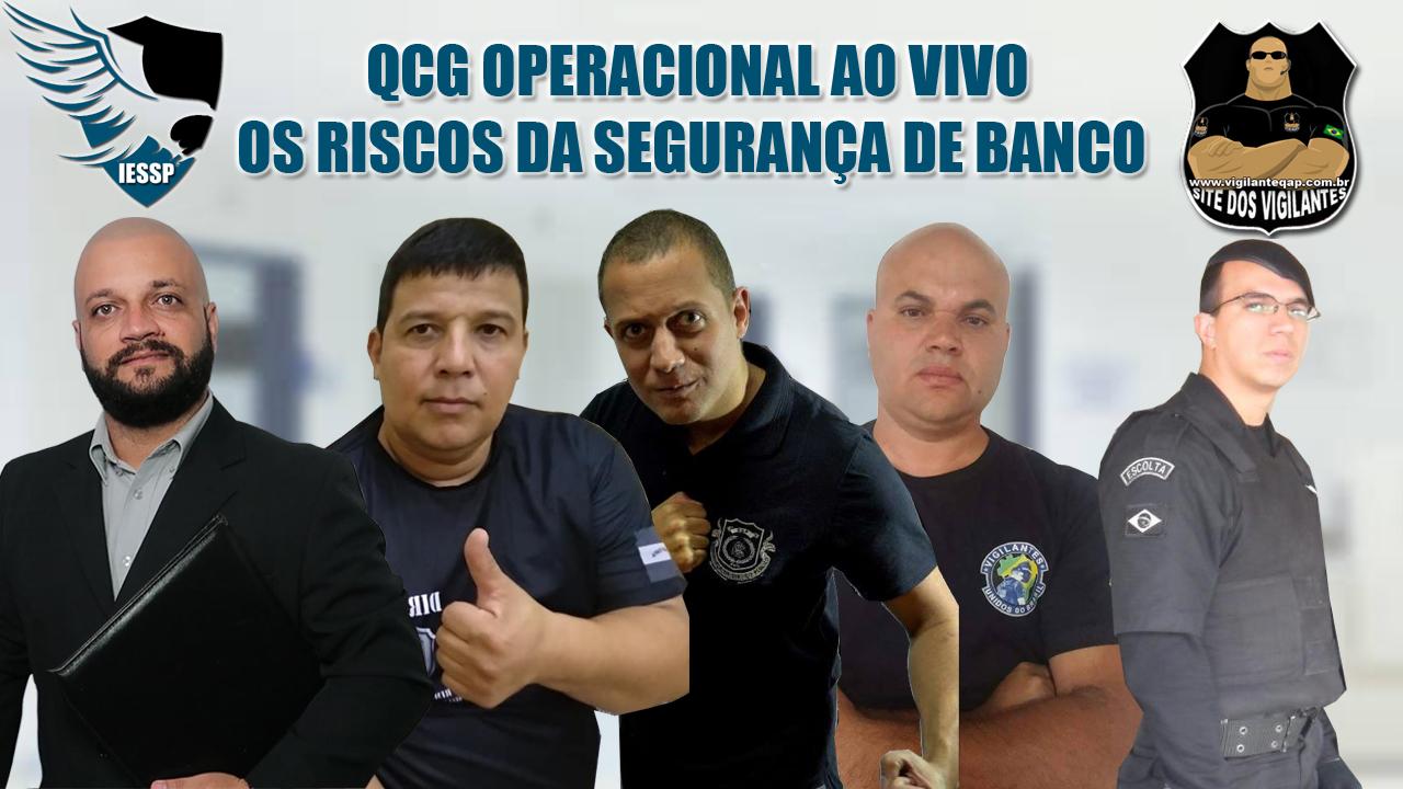 QCG Operacional Ao Vivo – Os Riscos da Segurança Bancária