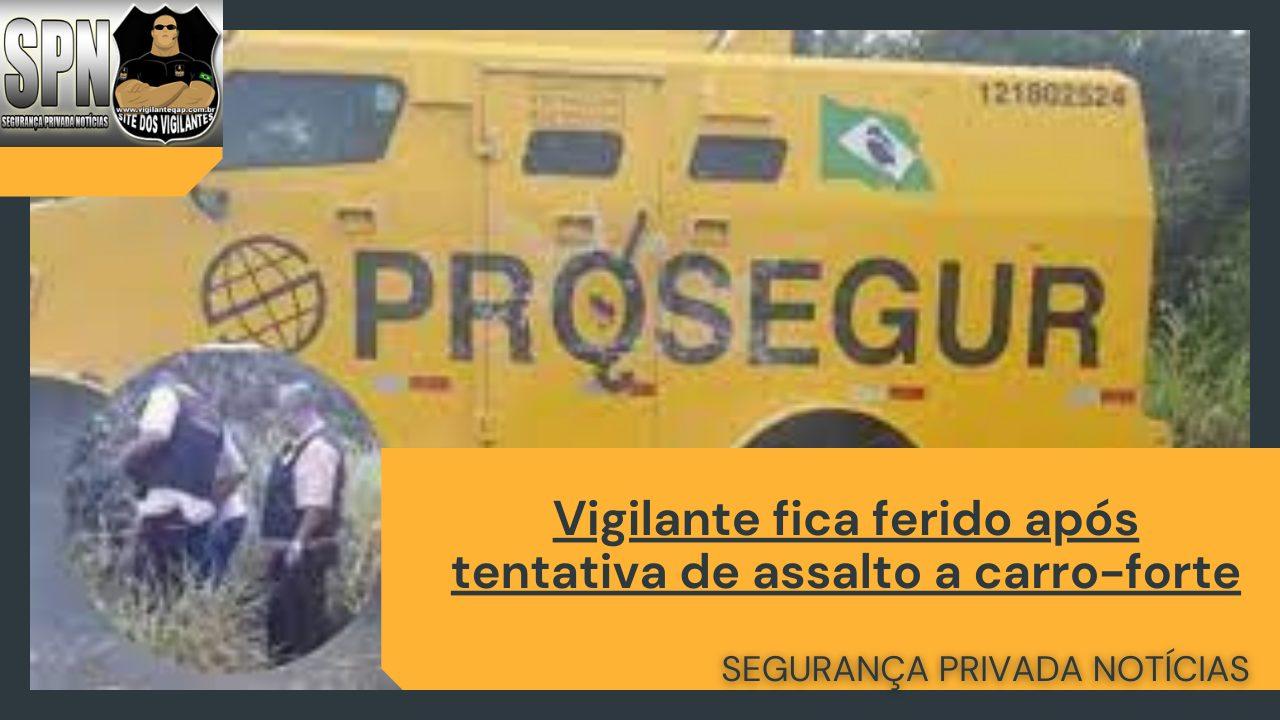 SPN – Vigilante fica ferido após tentativa de assalto a carro forte.