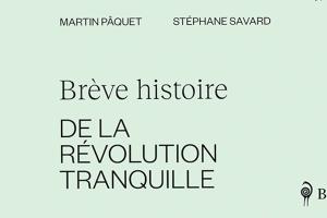 La Révolution tranquille était-elle si exceptionnelle?