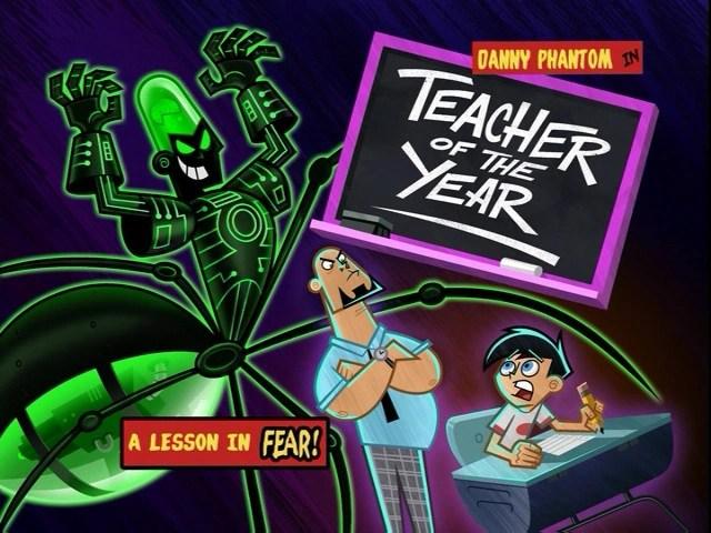 Teacher Of The Year Danny Phantom Wiki FANDOM Powered