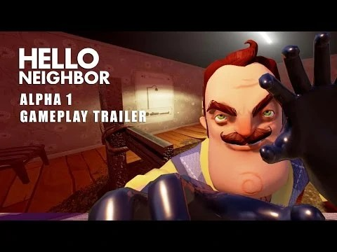 Video Hello Neighbor Alpha 1 Trailer Hello Neighbor