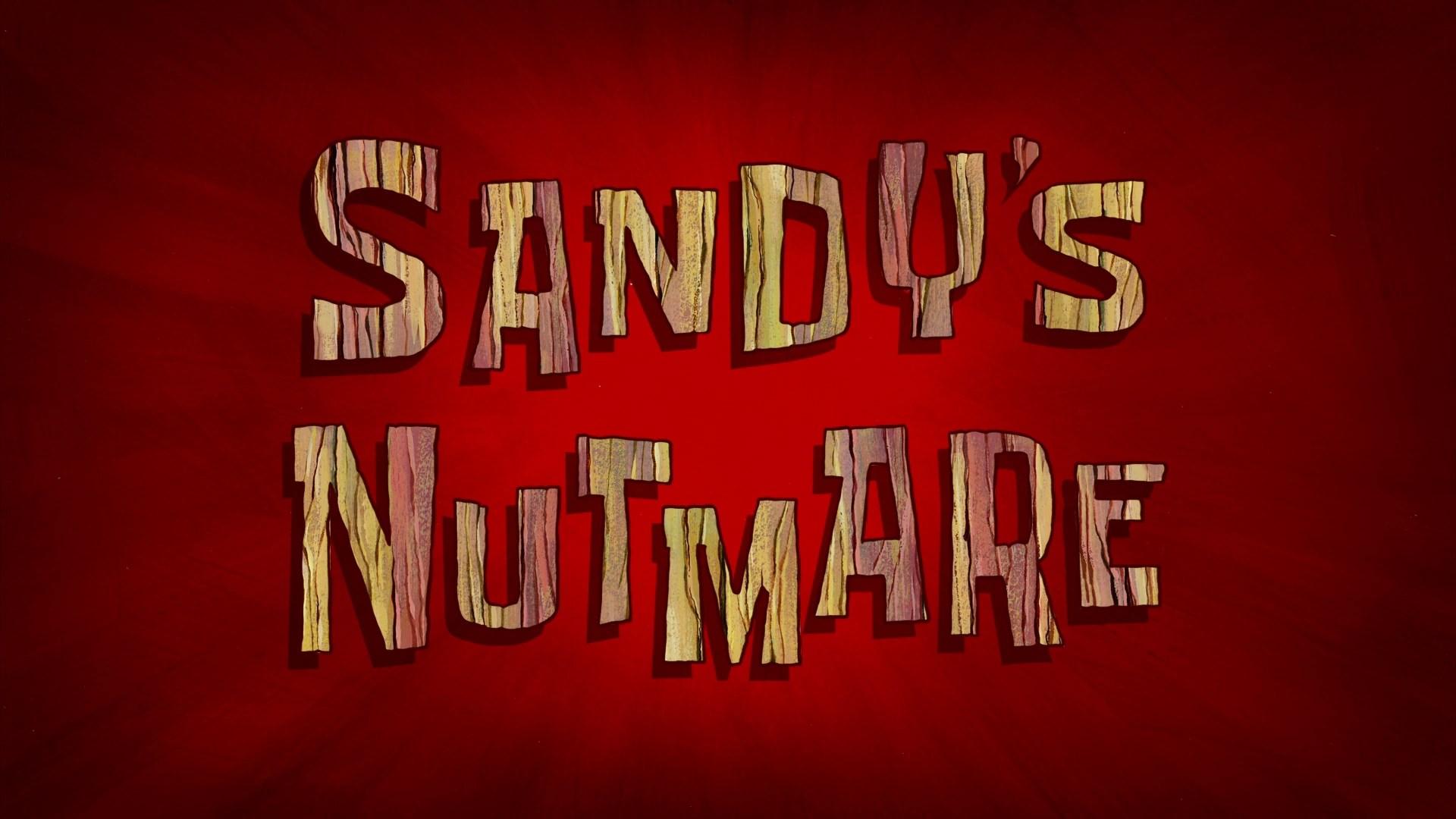 Sandys Nutmare Nickelodeon Fandom Powered By Wikia