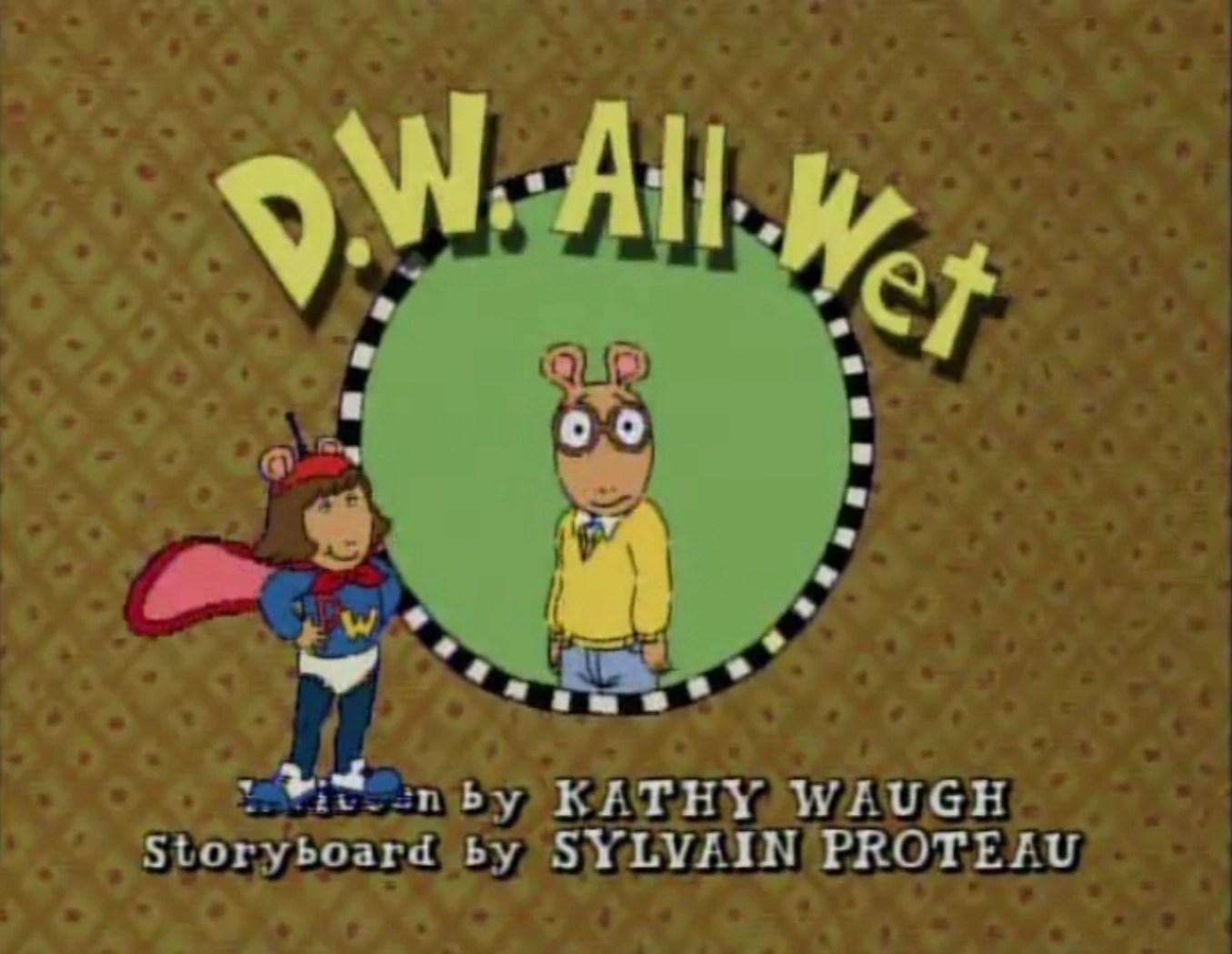 DW All Wet Episode Arthur Wiki Fandom Powered By Wikia