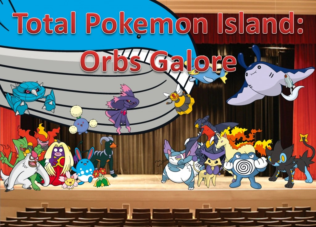 Total Pokemon Island Special: Orbs Galore ...