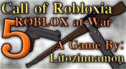 Community Litozinnamon Call Of Robloxia 5 Roblox At War