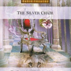 The Chronicles Of Narnia Silver Chair Zero Gravity Hanging Focus On Family Radio Theatre
