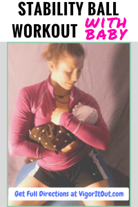 exercise ball with baby