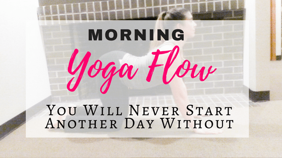 Morning Yoga Flow To Aleviate Tight Hips, Tight Legs, and