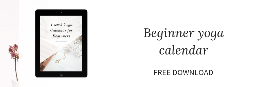 Free beginner yoga calendar for anyone who wants to start yoga at home! Get this four week beginner yoga calendar to jump start your yoga practice at home