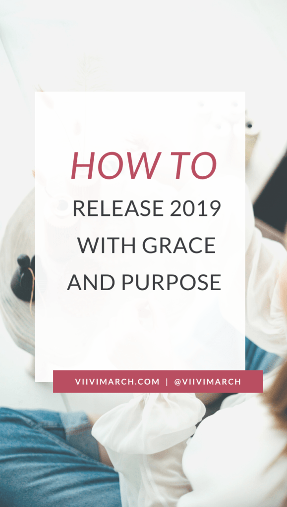 How to Release 2019 with Grace and Purpose