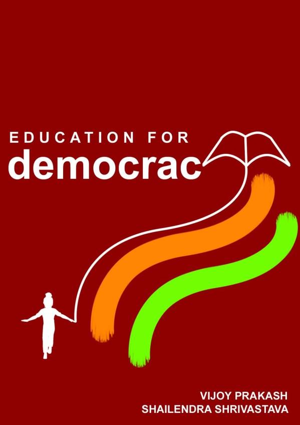 Education Democracy Vijoy Prakash