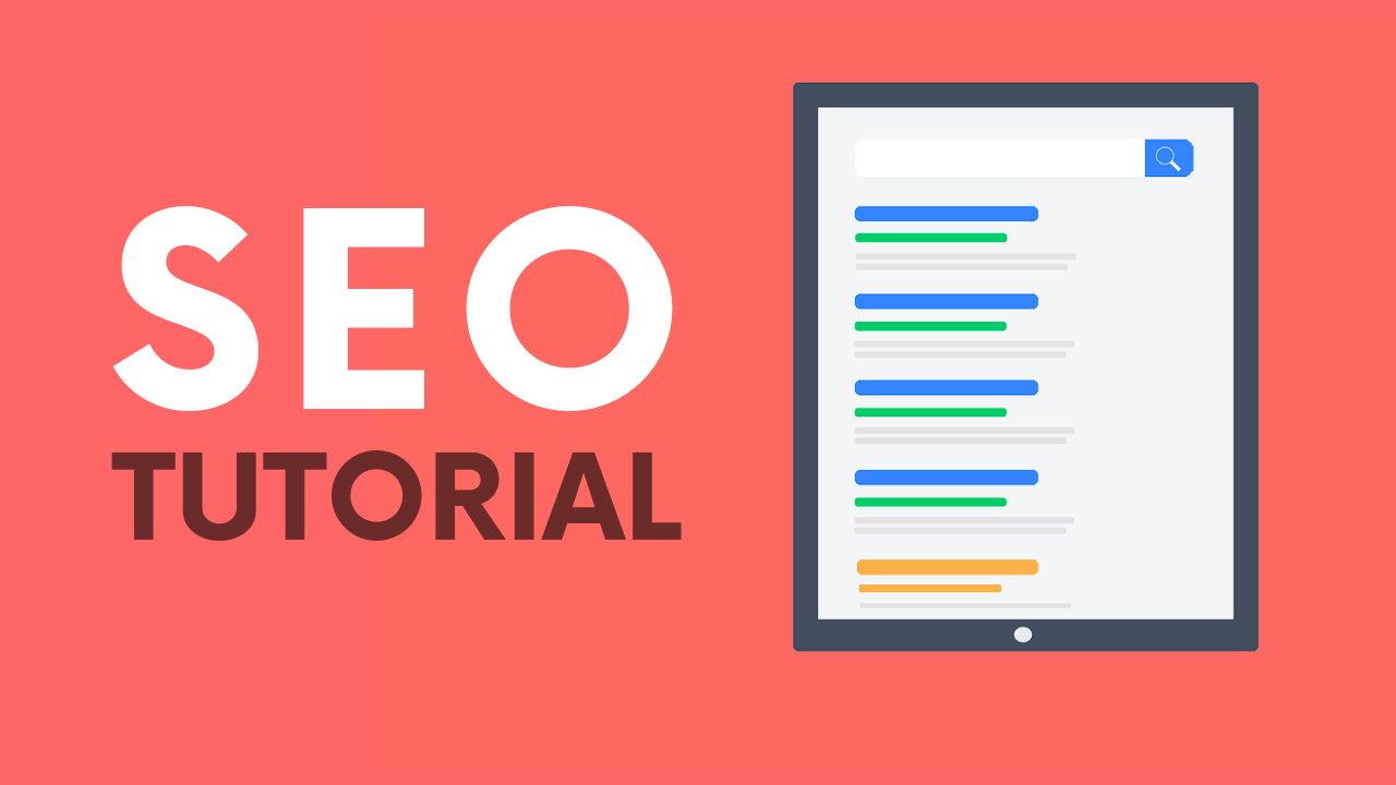 SEO Tutorial for beginners: Step by step guide (2019)