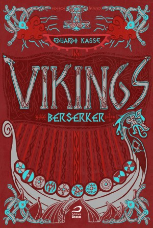 Livro Vikings Berseker Eduardo Kasse