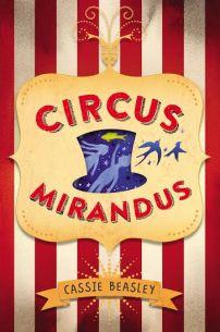 Circus-Mirandus-by-Cassie-Beasley