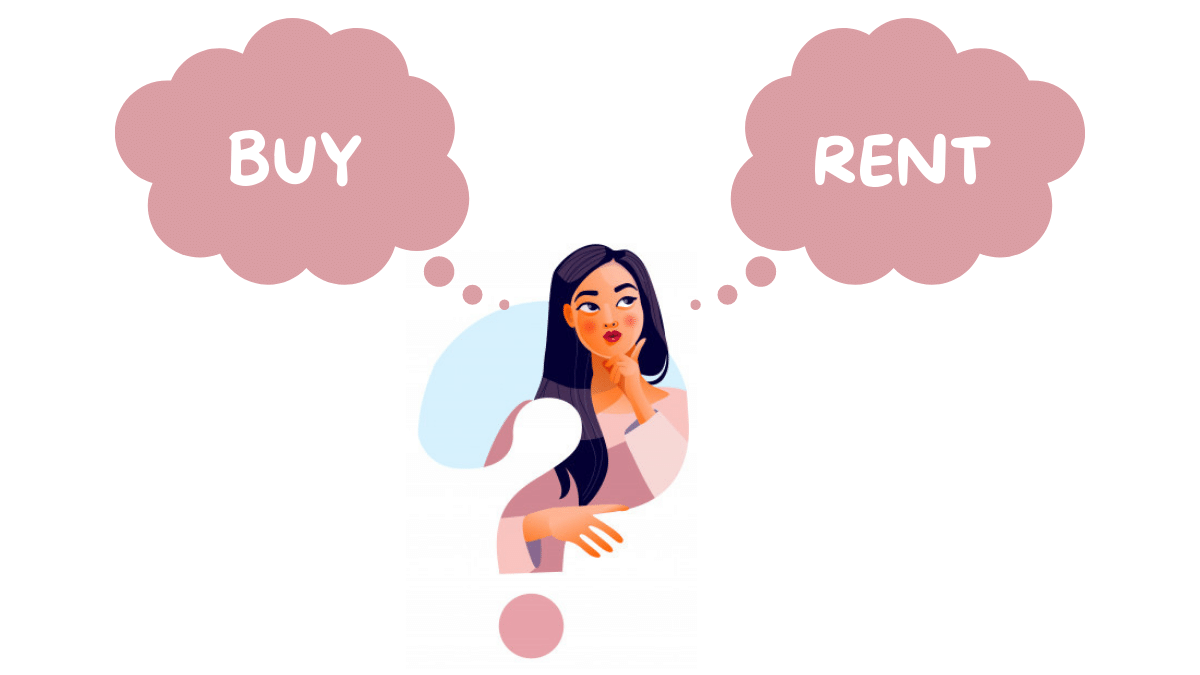 Why you should rent!
