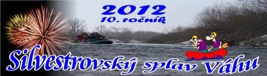 Silvestrovský splav Váhu 2012, X. ročník
