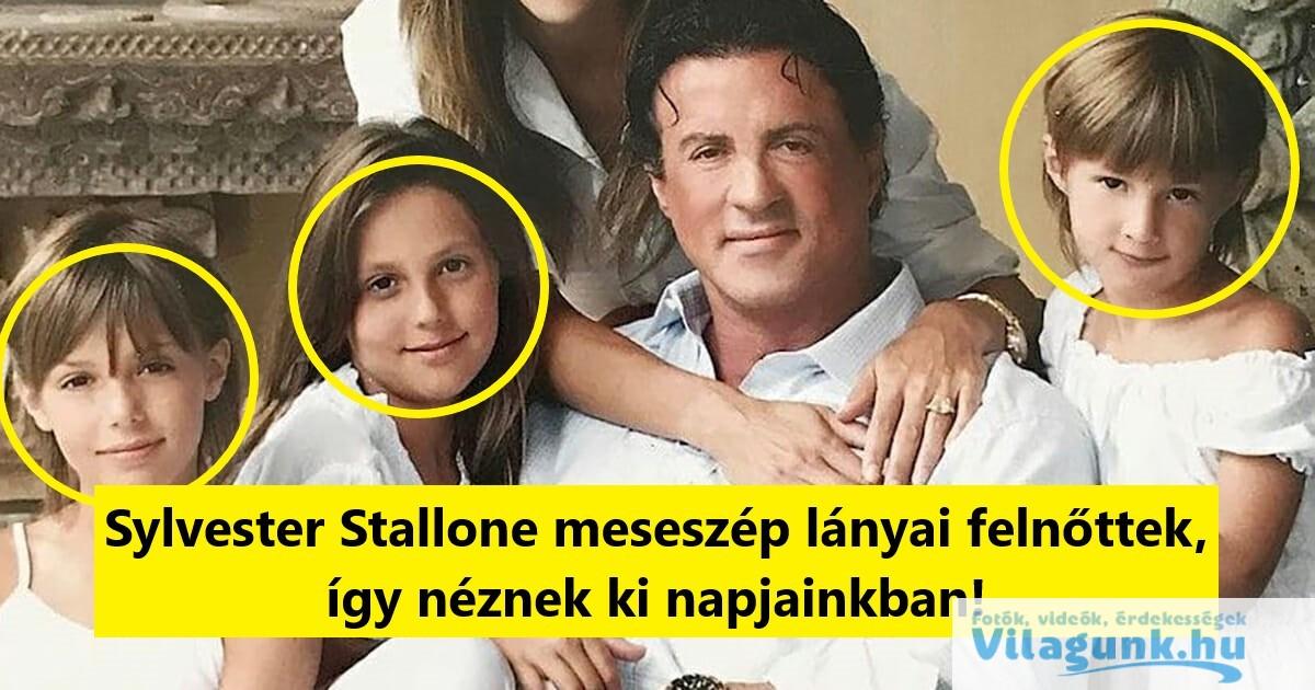 Sylvester Stallone lányai bizony felnőttek így néznek ki napjainkban!