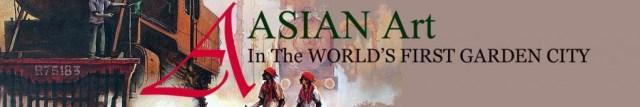 Asian Art in The Worlds First Garden City