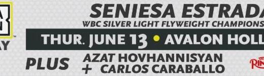 SENIESA ESTRADA TO DEFEND WBC SILVER LIGHT FLYWEIGHT TITLE IN MAIN EVENT OF GOLDEN BOY DAZN THURSDAY NIGHT FIGHTS