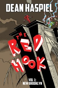 Red Hook, Red Hook Vol.1, Dean Haspiel, Red Hook, Last Bar