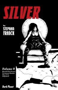 Silver Volume 4, Dark Planet