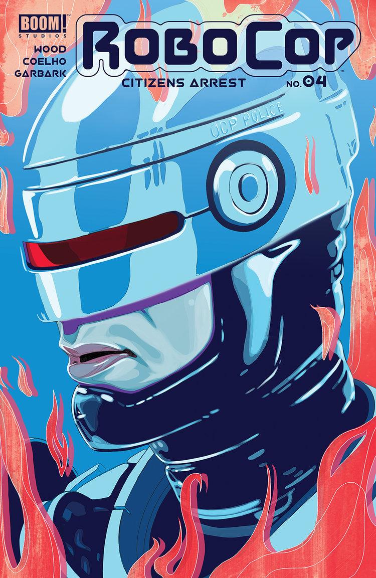 RoboCop: Citizens Arrest #4, BOOM! Studios