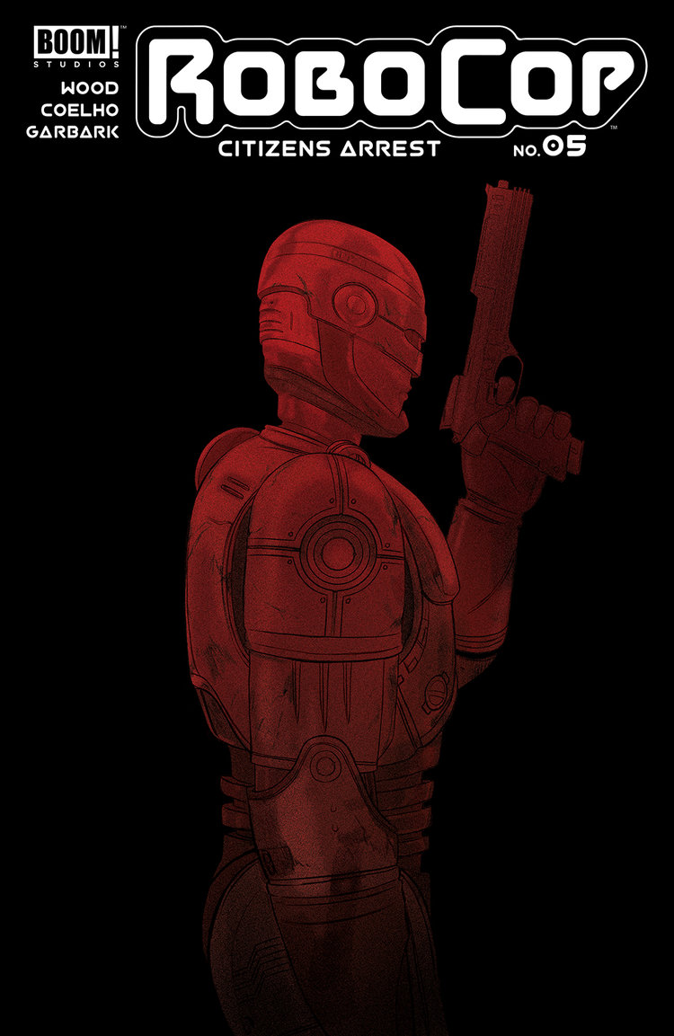RoboCop: Citizens Arrest #5, BOOM! Studios