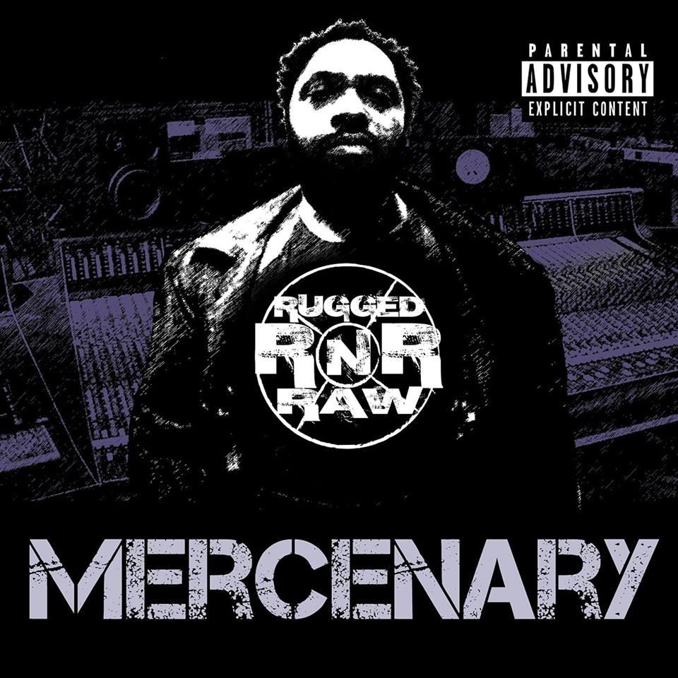 Rugged N Raw Mercenary, Mercenary