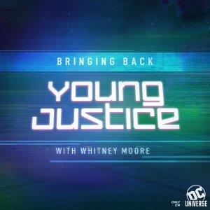 Bringing Back Young Justice Episode 1, DC Universe