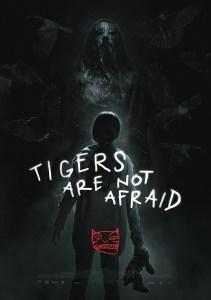 Tigers Are Not Afraid Shudder, Shudder