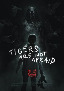 Tigers Are Not Afraid Shudder, Shudder