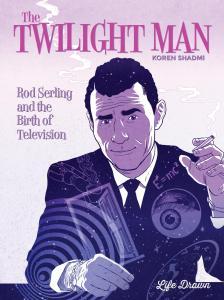 Rod Serling, Twilight Man,