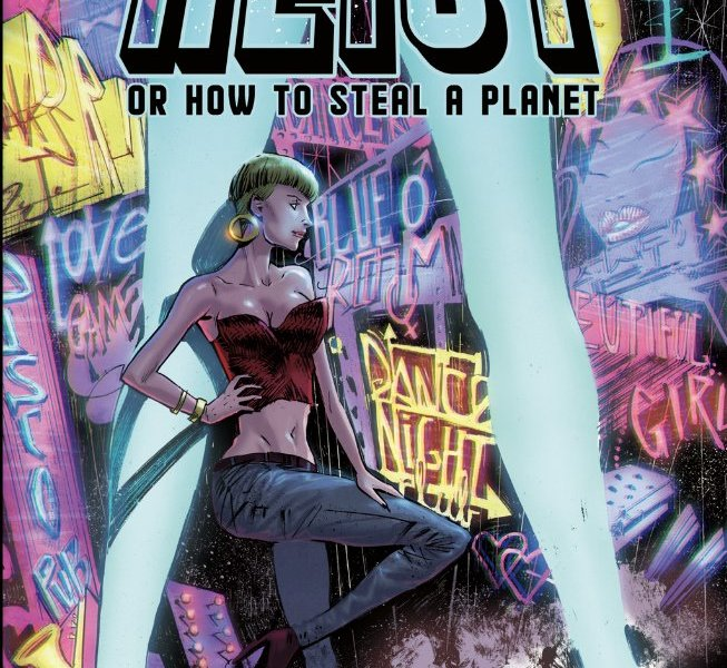 5 Reasons To Get 'Heist' #2 (Vault Comics)!