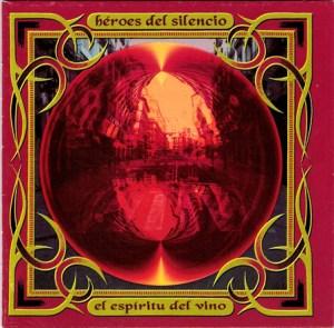 heroes del silencio el espiritu del vino
