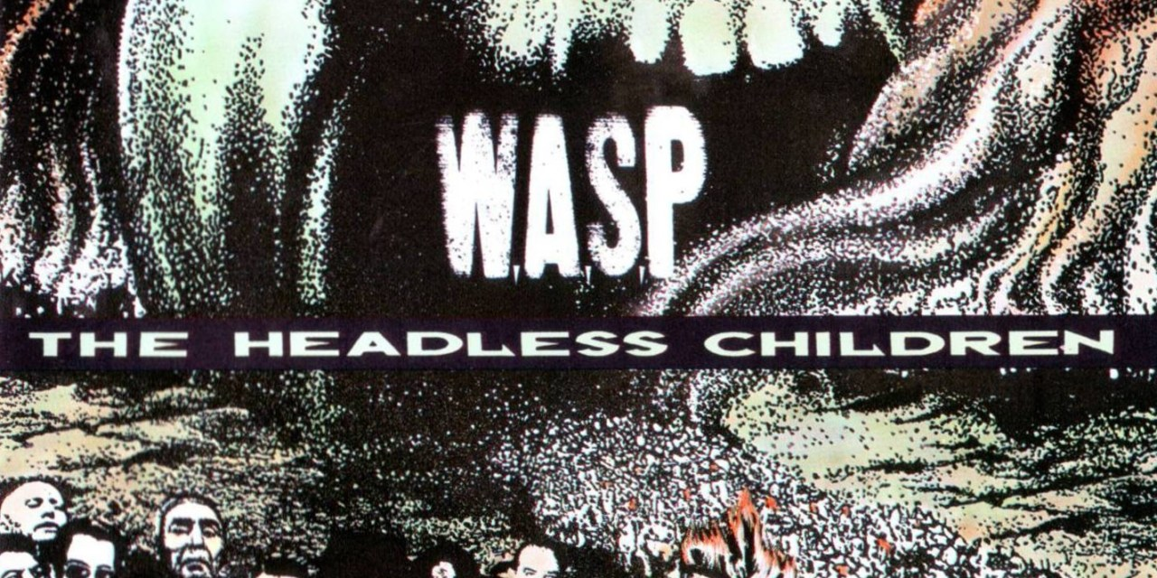 W.A.S.P. – The headless children (Crítica)