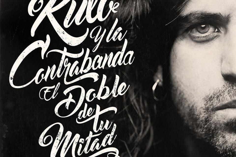 Rulo & La Contrabanda – El doble de tu mitad (Crítica)