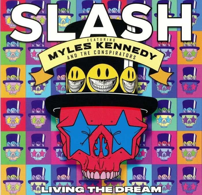 Slash feat. Myles Kennedy & The Conspirators – Living the dream (Crítica)