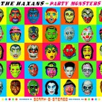 The Haxans – Party Monsters (Crítica)
