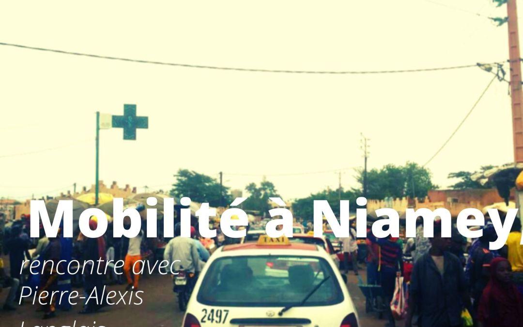 Mobilité à Niamey, rencontre avec Pierre-Alexis Langlais (ENPTE-CODATU)