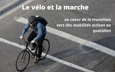 Le vélo et la marche au coeur de la transition vers des mobilités actives au quotidien