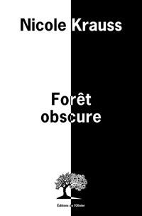 Forêt obscure (Broché) - Nicole Krauss