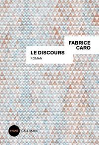 Le discours (Broché) - Fabrice Caro