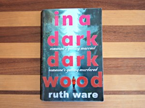 In a dark dark wood: Ruth Ware